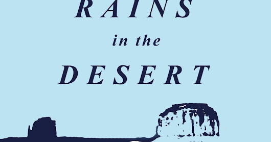 "Get a Free Kindle Copy of ""When It Rains in the Desert"" Today 9/30 and Tomorrow 10/1 Only!"