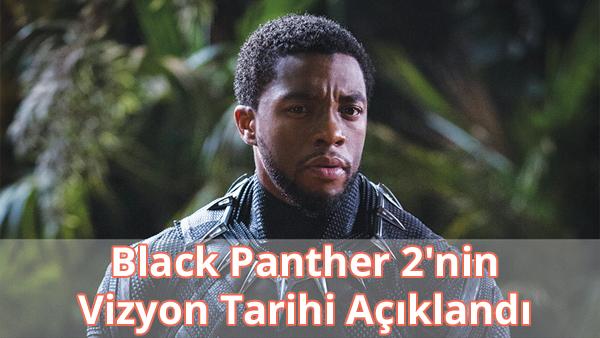 Black Panther 2 Vizyon Tarihi