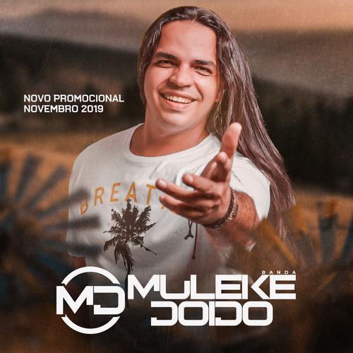 Banda Muleke Doido - Promocional de Novembro - 2019