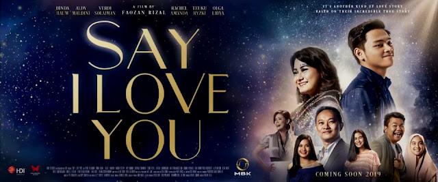 Nonton Film Say I Love You (2019) Full Movie