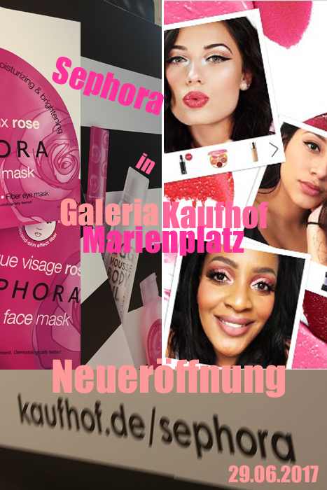 9c2053b001e42 Sephora Kosmetik-Store eröffnete in München - Galeria Kaufhof am 29.06.2017