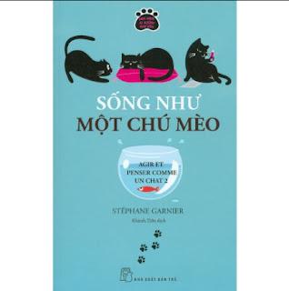 Sống Như Một Chú Mèo ebook PDF EPUB AWZ3 PRC MOBI