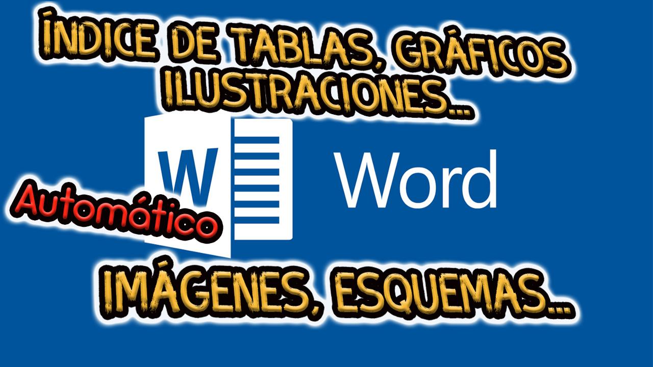 Como Hacer Indice De Tablas Y Figuras En Word Gráficos E
