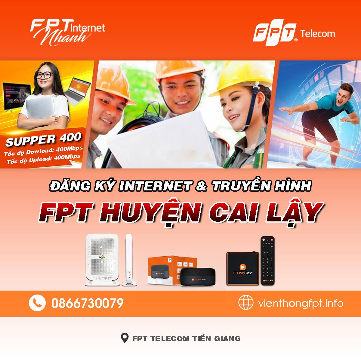 Tổng đài FPT Cai Lậy - Đơn vị lắp mạng Internet và Truyền hình FPT