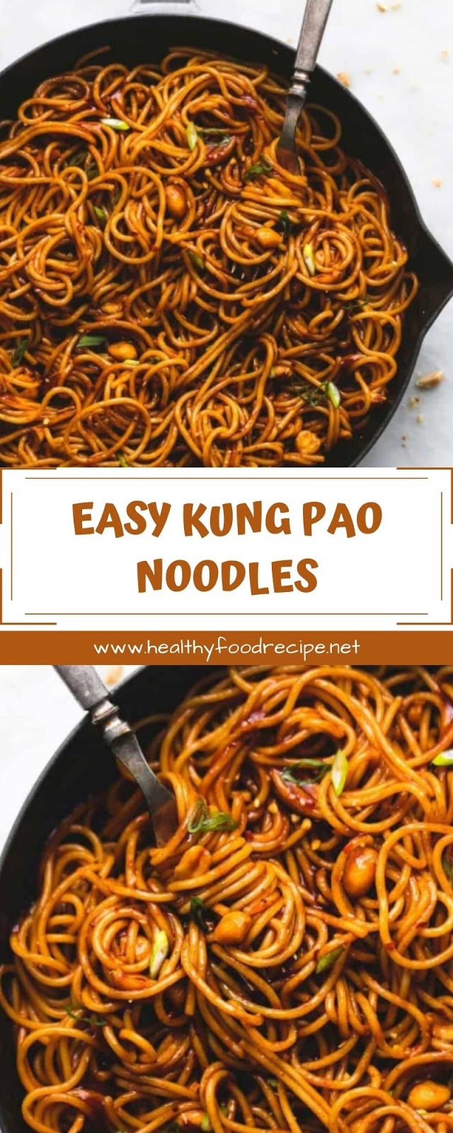 EASY KUNG PAO NOODLES