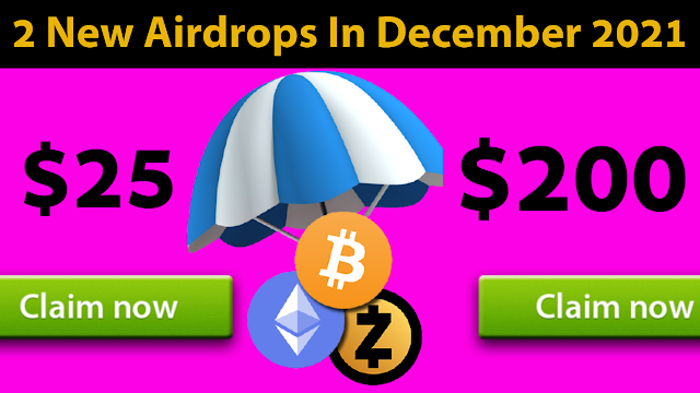 New 2 Airdrops In December 2021 Earn $200 Worth Of Free Tokens
