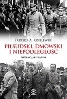 https://www.rebis.com.pl/pl/book-pilsudski-dmowski-i-niepodleglosc-osobno-ale-razem-tadeusz-a-kisielewski,HCHB08766.html
