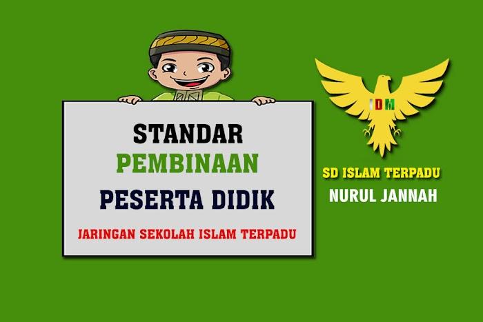 Standar Pembinaan Peserta Didik Sekolah Islam Terpadu