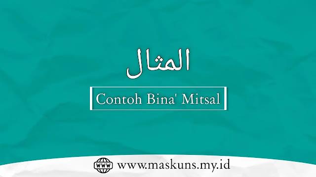 Contoh Bina' Mitsal