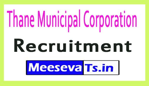 Thane Municipal Corporation TMC Recruitment