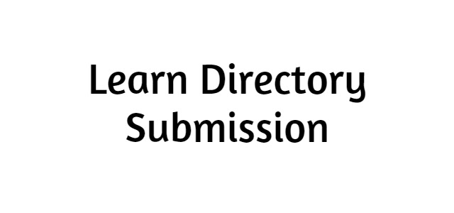 Learn Directory Submission | Types | Importance