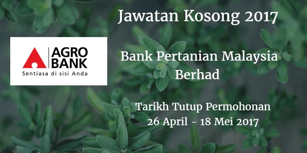 Jawatan Kosong Agrobank 26 April - 18 Mei 2017