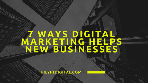 ways digital marketing helps businesses
