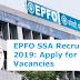 EPFO SSA Recruitment 2019: Apply for 2189 Vacancies @ epfondia.gov.in