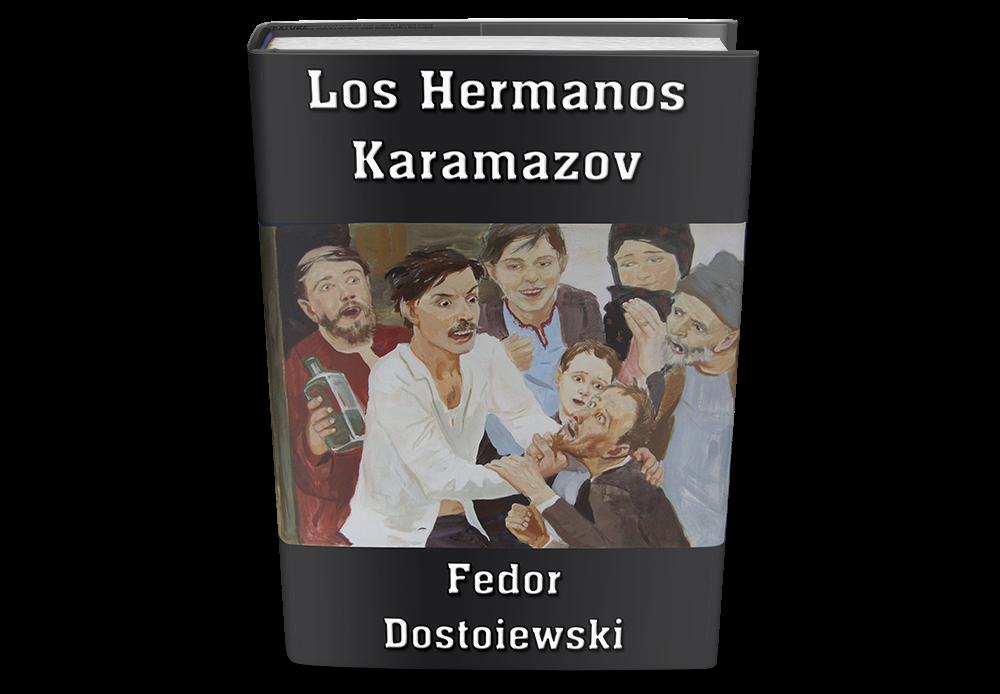 los hermanos karamazov de fedor dostoievski libro gratis