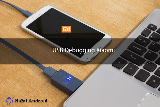 USB Debugging Xiaomi