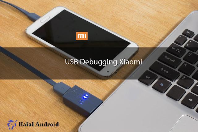 √ 5+ Cara Mengaktifkan USB Debugging Xiaomi All Type!