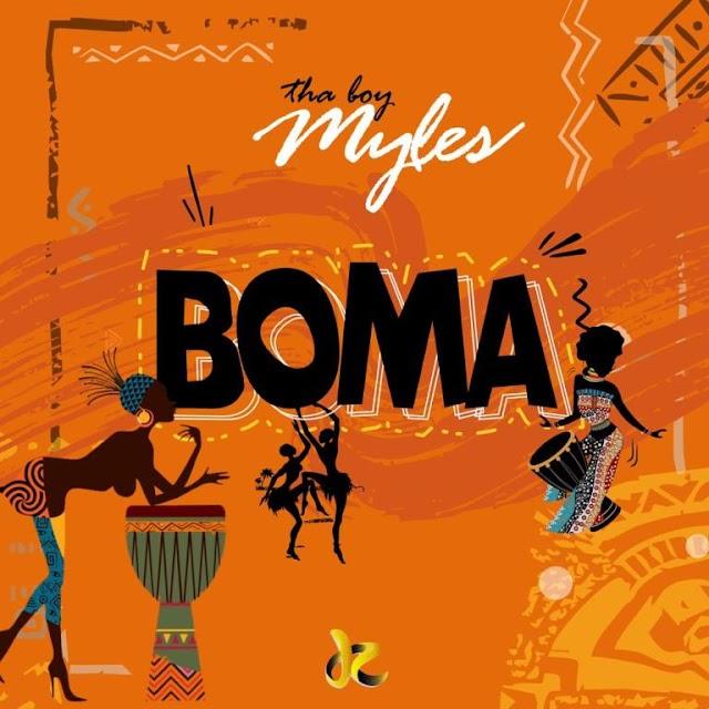 MUSIC: Tha Boy Myles – Boma