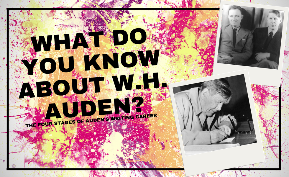 What do you know about W. H. Auden? The Four Stages of Auden's Writing Career
