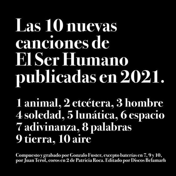 Crítica: El Ser Humano - Las 10 nuevas canciones de El Ser Humano publicadas en 2021