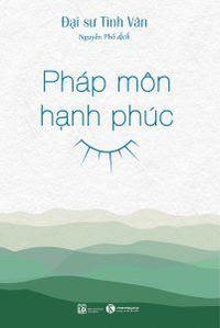 Pháp Môn Hạnh Phúc - Tinh Vân