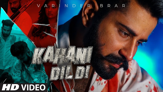 Kahani Dil DI Song Lyrics | Varinder Brar