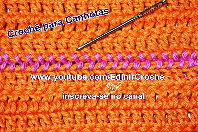 Como Costurar Crochê Para Canhota dp jeito certo com Edinir Croche