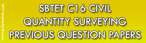 SBTET QUANTITY SURVEYING PREVIOUS QUESTION PAPERS DIPLOMA C16