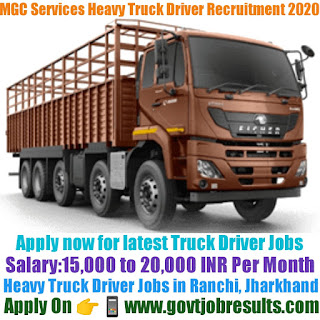 MGC Services Heavy Truck Driver Recruitment 2020-21