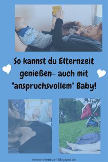 Entspannt durch die Elternzeit mit High Need Baby?!