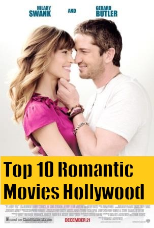 Top 10 Romantic Movies Hollywood