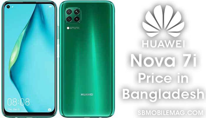 Huawei Nova 7i, Huawei Nova 7i Price, Huawei Nova 7i Price in Bangladesh