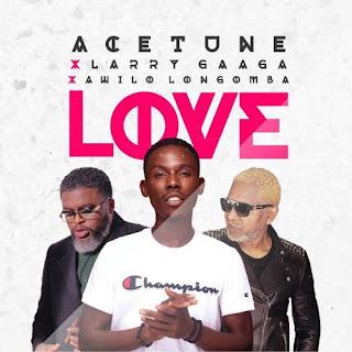Acetune Love feat. Larry Gaaga  Awilo Longomba