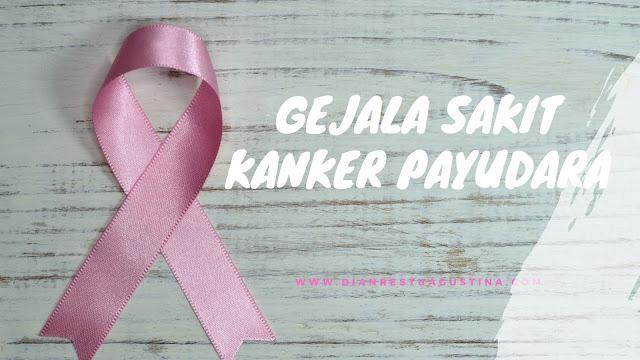 Gejala Sakit Kanker Payudara
