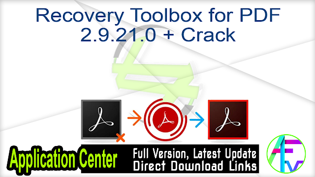 Recovery Toolbox for PDF 2.9.21.0 + Crack
