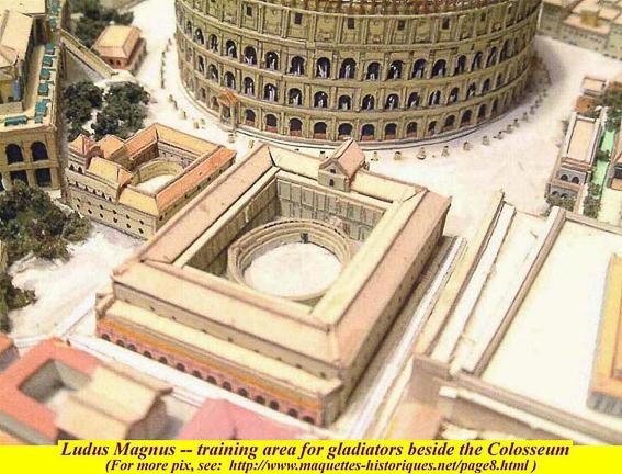 Representación de el Ludus Magnus junto al Coliseo. El Coliseo de Roma