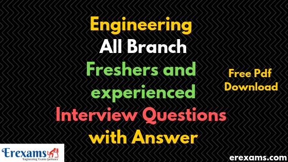 Engineering All Branch Freshers and Experienced Interview Questions with Answer Free Pdf Download
