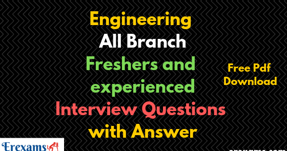 Engineering All Branch Freshers and Experienced Interview