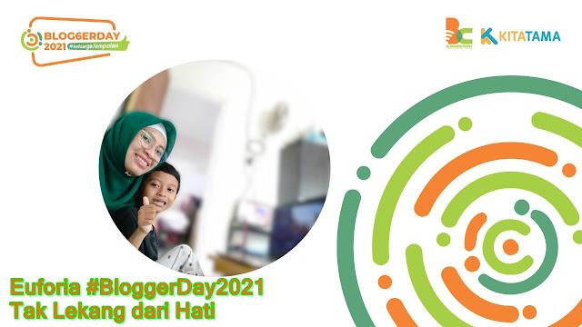 BloggerDay 2021 Keluarga Jempolan