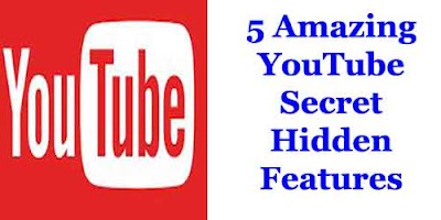 5 Amazing YouTube Secret Hidden Features