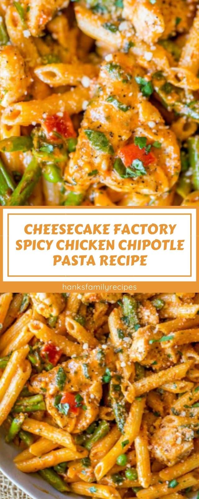CHEESECAKE FACTORY SPICY CHICKEN CHIPOTLE PASTA RECIPE