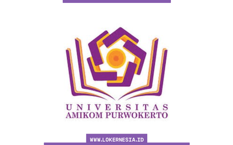 Lowongan Kerja Universitas Amikom Purwokerto Maret 2021 Lokernesia Id