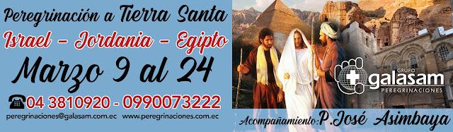 Peregrinación a Tierra Santa, marzo 9 al 24 de 2020.
