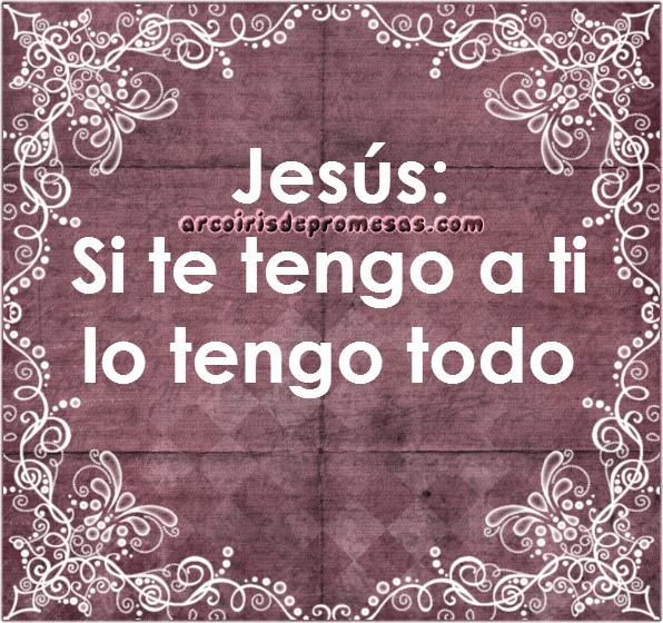 5 evidencias de que jesús es todo para ti mensajes cristianos con imágenes