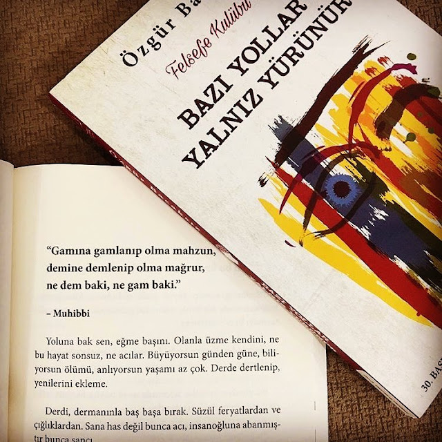 En Çok Okunan Kitaplar - Bazı Yollar Yalnız Yürünür - Özgür Bacaksız - Kurgu Gücü