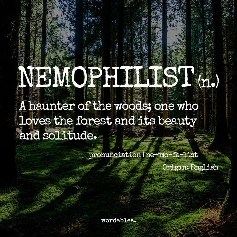 "Back To Nature Quotes: TYWKIWDBI (""Tai-Wiki-Widbee""): I Am A Nemophilist"