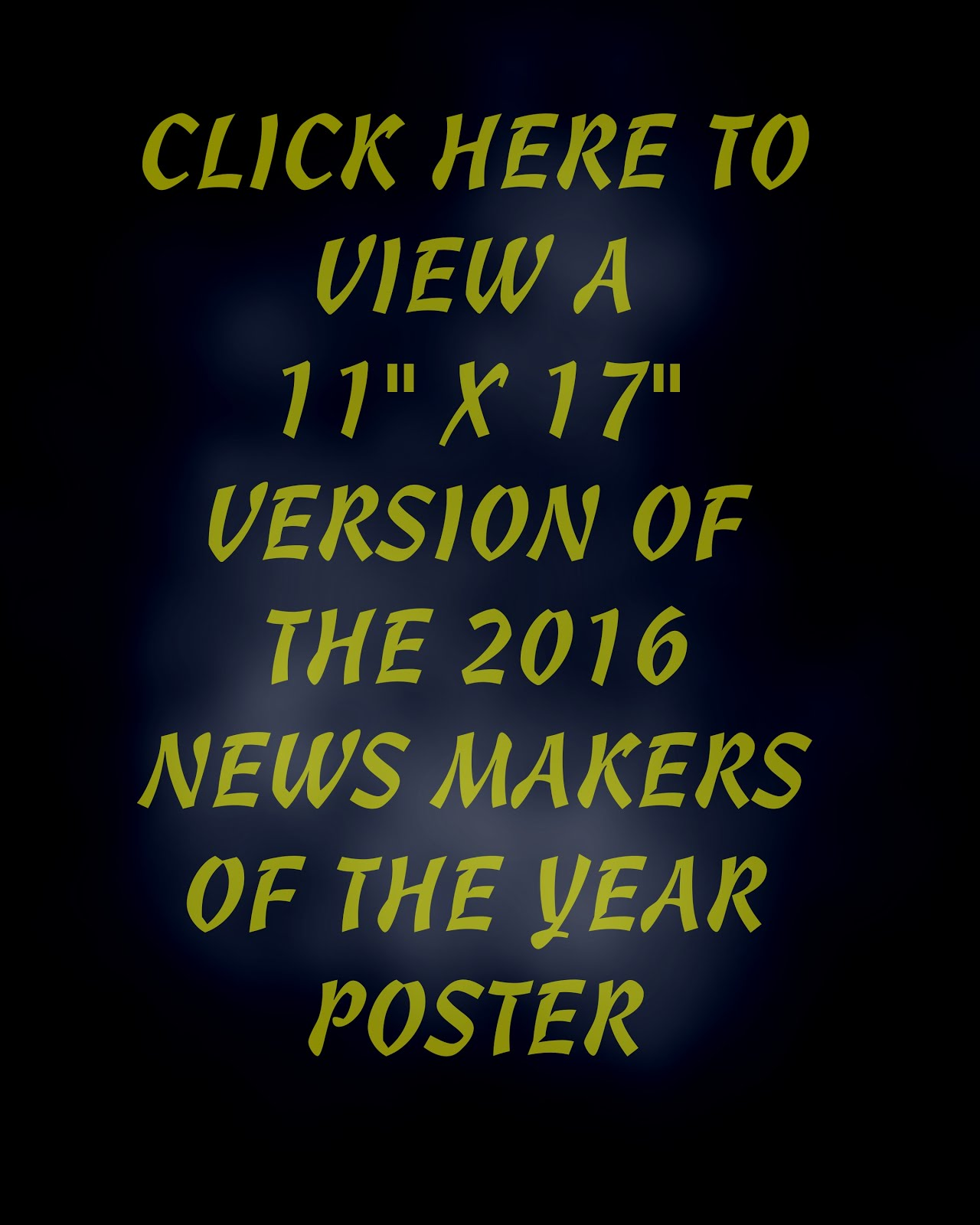 2016 NEWS MAKERS POSTER