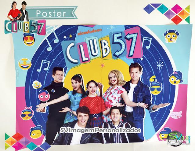 Poster Club 57 festa anos 60 dicas e ideias para decoração de festa personalizados