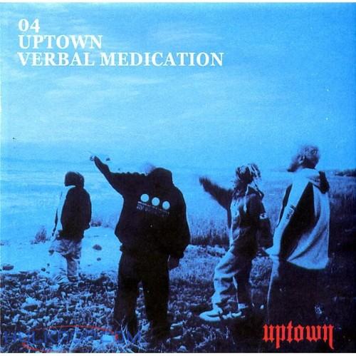 UPTOWN – Verbal Medication