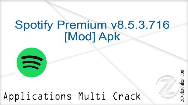 Spotify Premium v8.5.3.716 [Mod] Apk |  32.6 MB